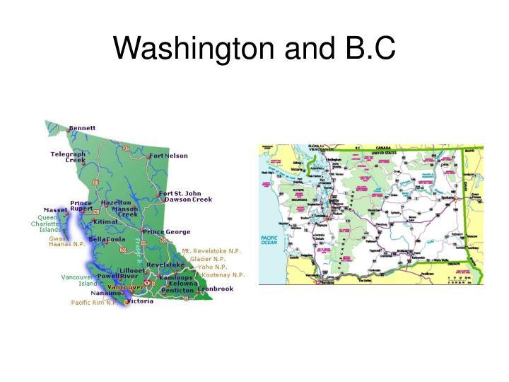 Washington and B.C