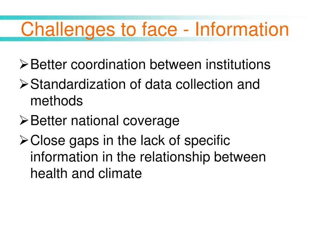 Challenges to face - Information