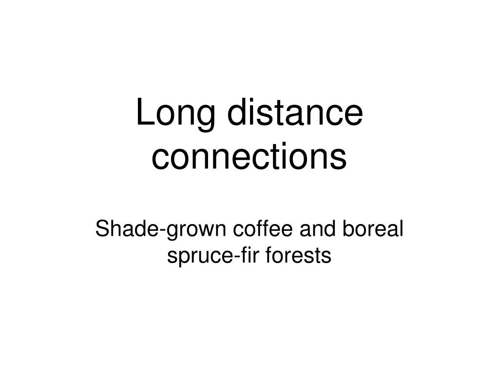 Long distance connections