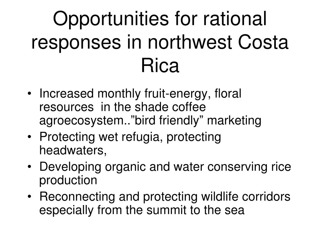 Opportunities for rational responses in northwest Costa Rica