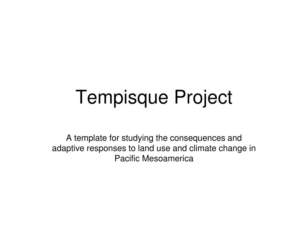 Tempisque Project