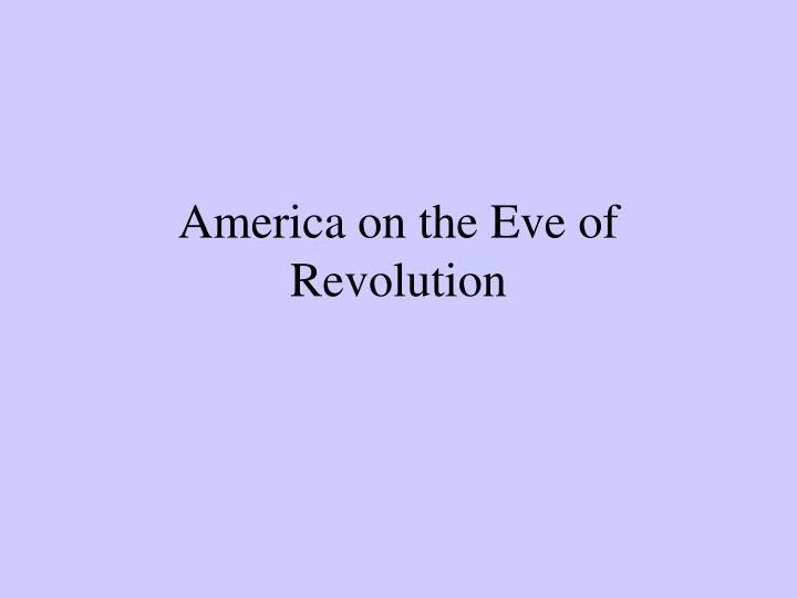 america on the eve of revolution n.