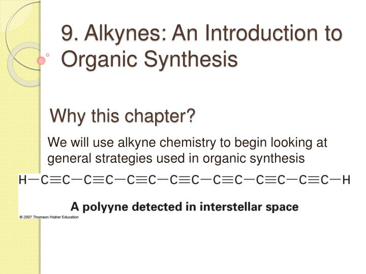 9 alkynes an introduction to organic synthesis n.