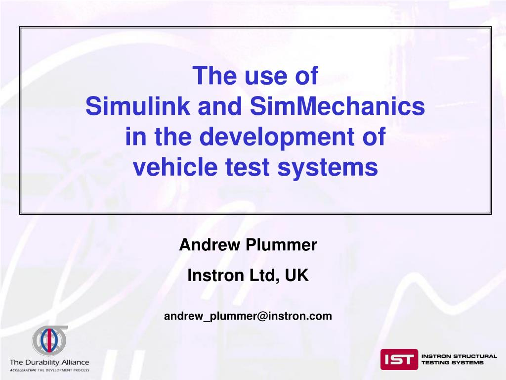 PPT - The use of Simulink and SimMechanics in the