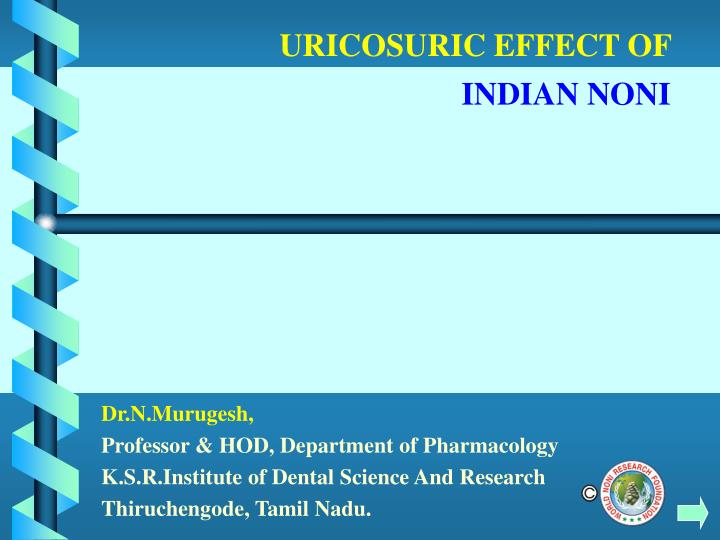 uricosuric effect of indian noni n.