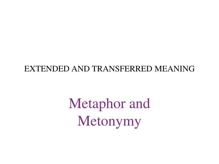 extended and transferred meaning n.