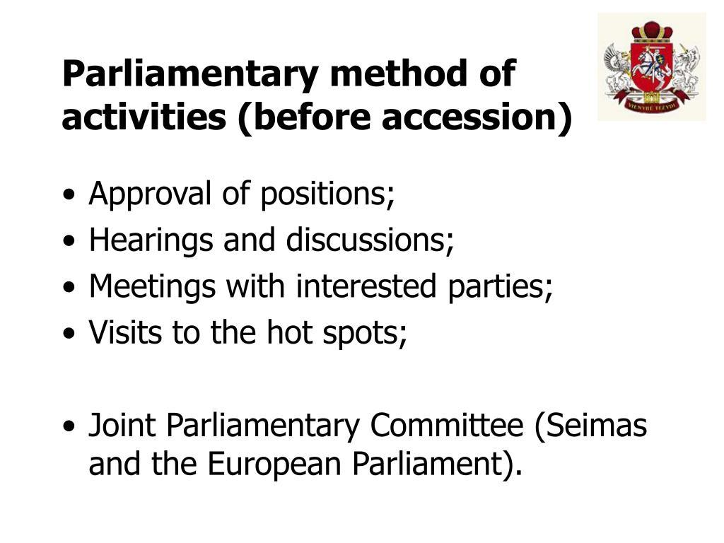 Parliamentary method of activities
