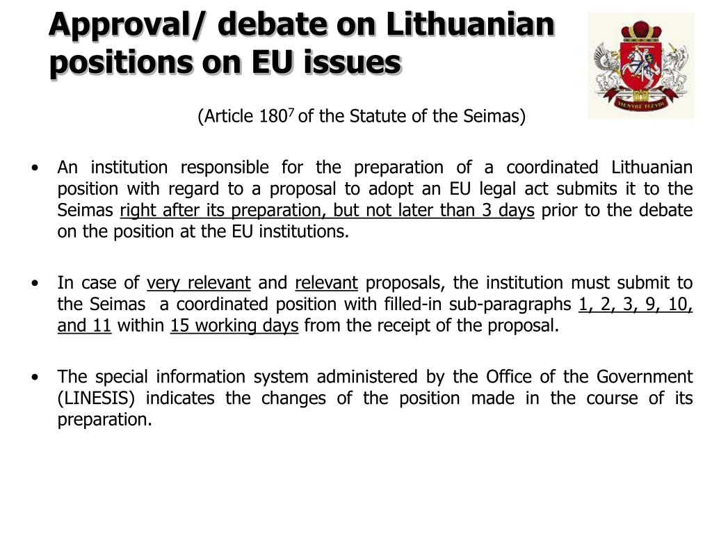 Approval/ debate on Lithuanian positions on EU issues