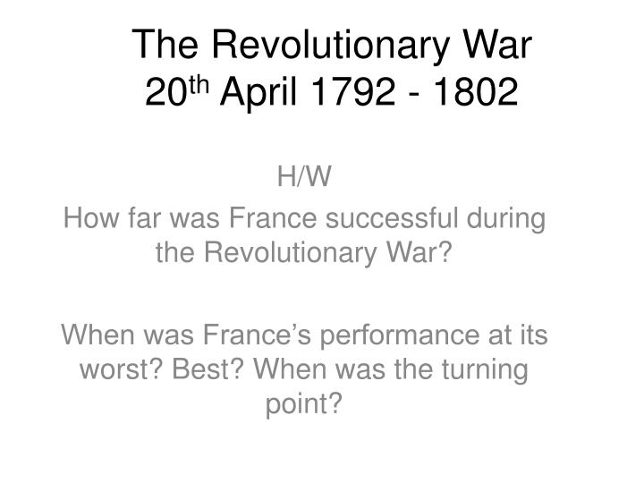 the revolutionary war 20 th april 1792 1802 n.