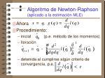 algoritmo de newton raphson aplicado a la estimaci n mle