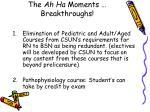the ah ha moments breakthroughs