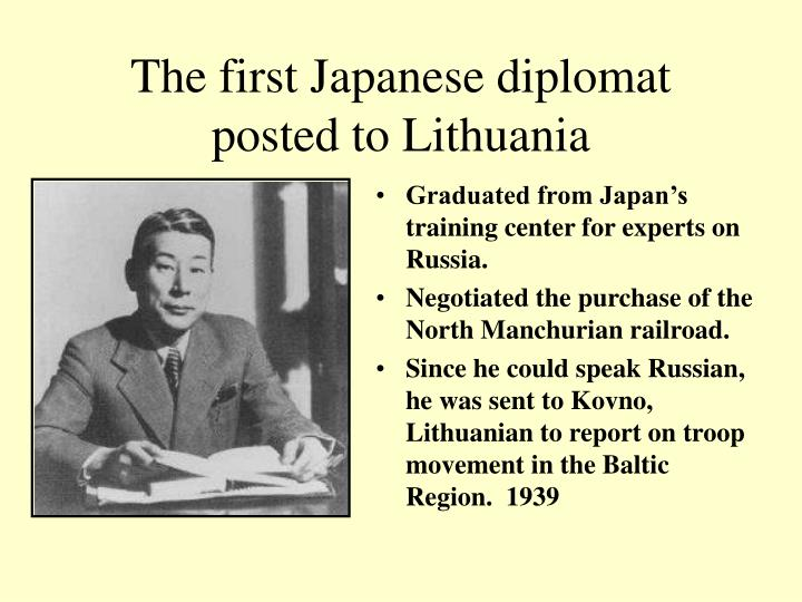 The first japanese diplomat posted to lithuania