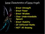 some characteristics of some angels3