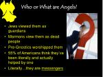 who or what are angels