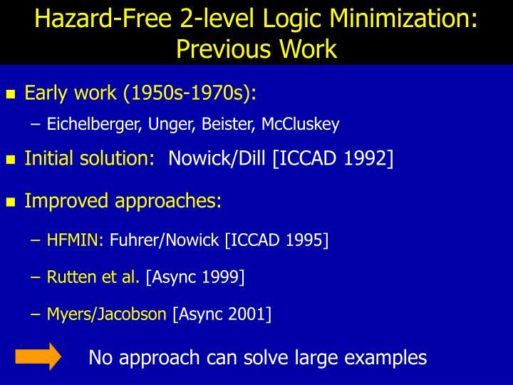 Hazard-Free 2-level Logic Minimization:
