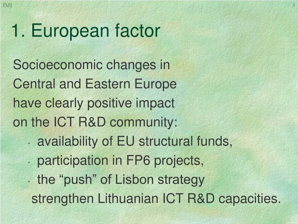 1. European factor