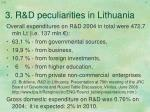 3 r d p eculiarities in lithuania