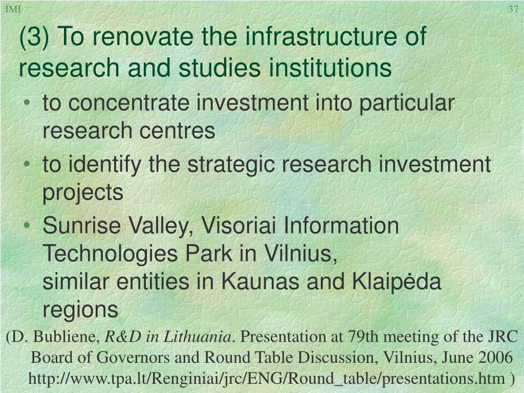 (3) To renovate the infrastructure of research and studies institutions