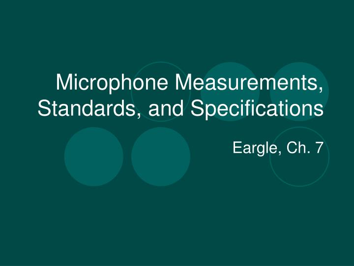 microphone measurements standards and specifications n.