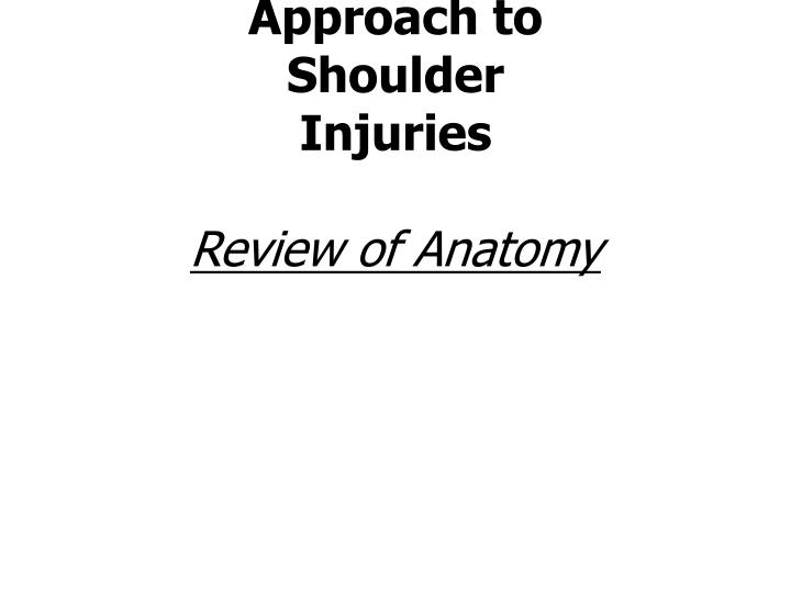 neuromuscular therapy approach to shoulder injuries review of anatomy n.