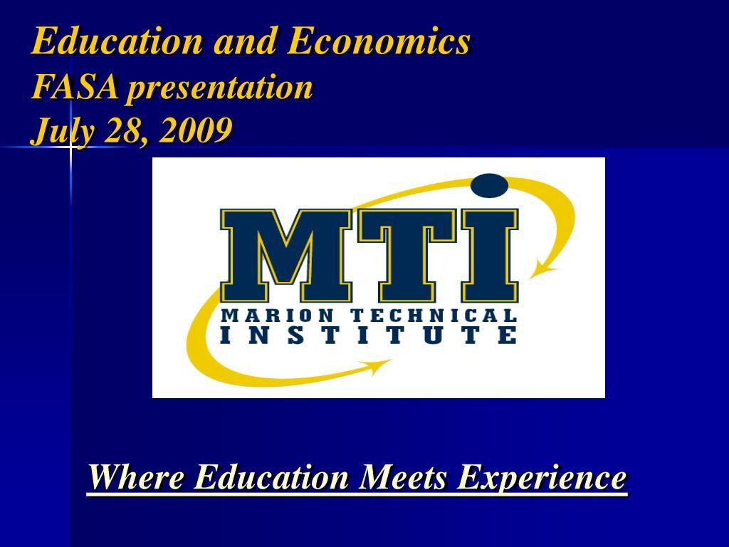 education and economics fasa presentation july 28 2009 l.