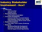 industry stakeholder involvement how