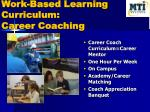 work based learning curriculum career coaching