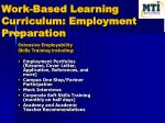 work based learning curriculum employment preparation