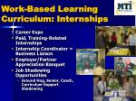 work based learning curriculum internships