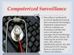 computerized surveillance