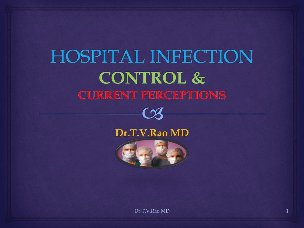 hospital infection control current perceptions l.