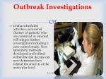 outbreak investigations
