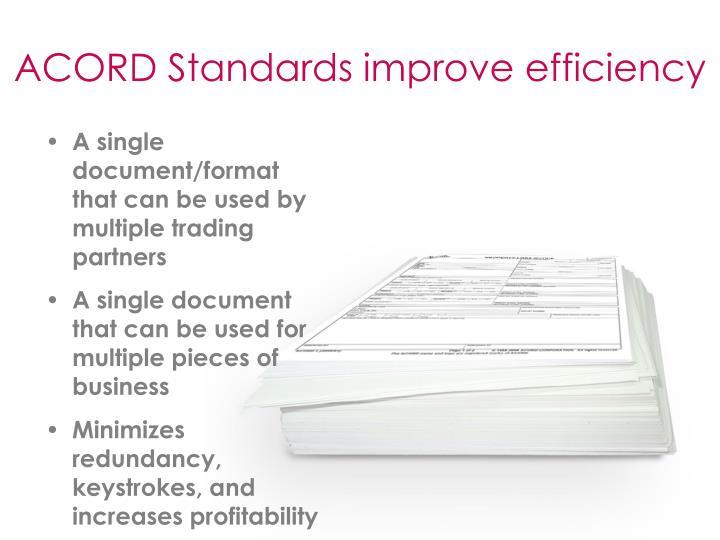 ACORD Standards improve efficiency