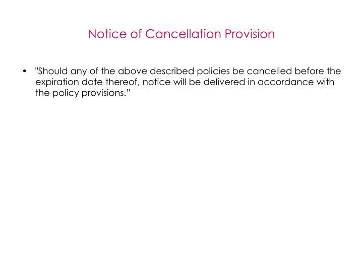 Notice of Cancellation Provision