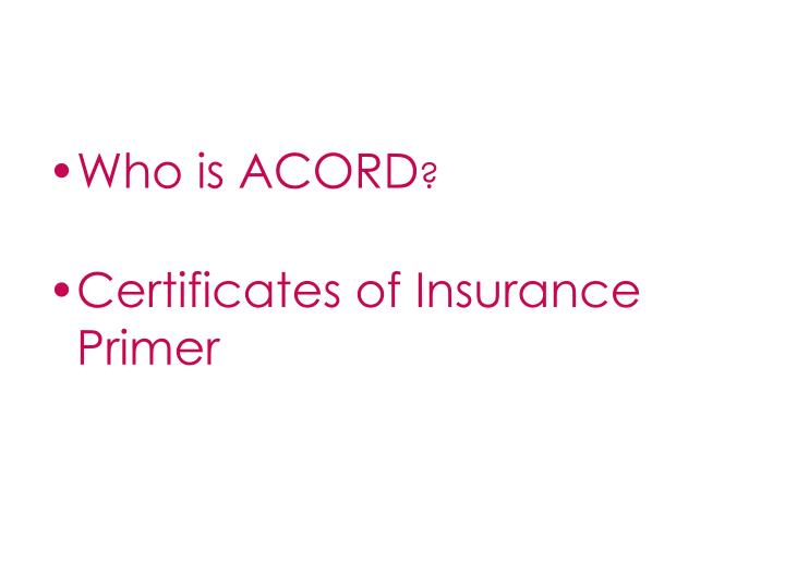 Who is ACORD