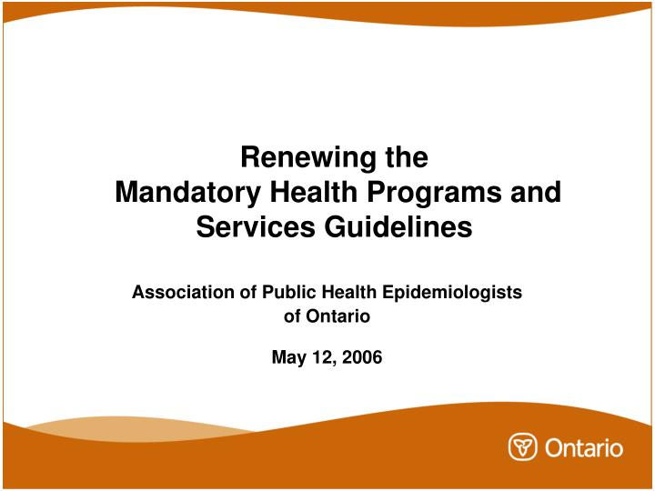 renewing the mandatory health programs and services guidelines n.