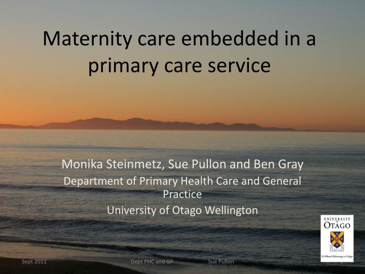 maternity care embedded in a primary care service n.