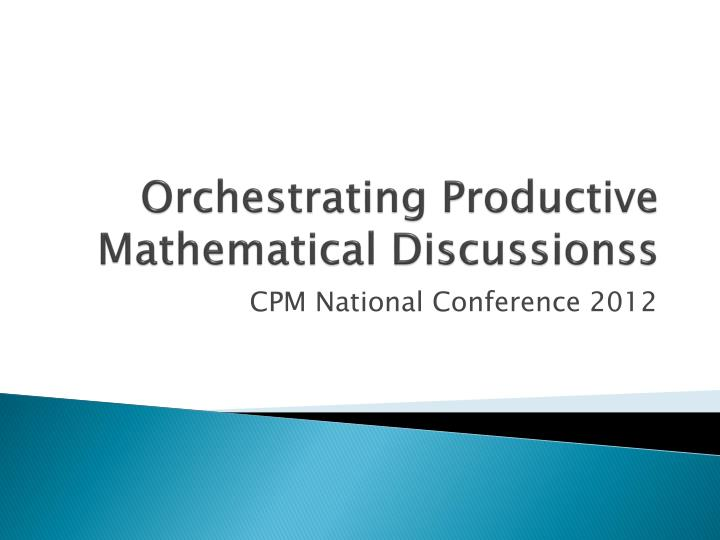orchestrating productive mathematical discussionss n.