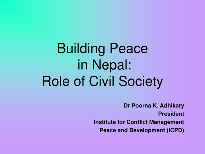 building peace in nepal role of civil society n.