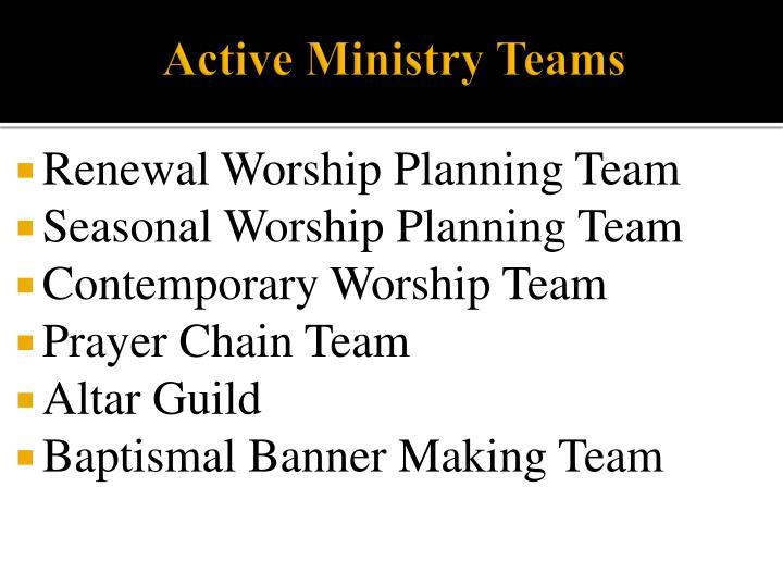 Active Ministry Teams