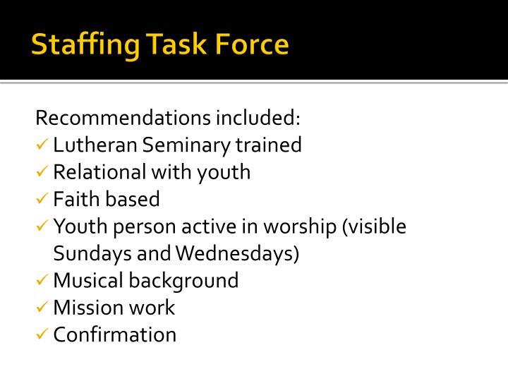 Staffing Task Force