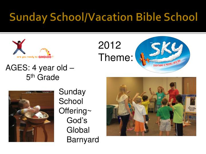 Sunday School/Vacation Bible School