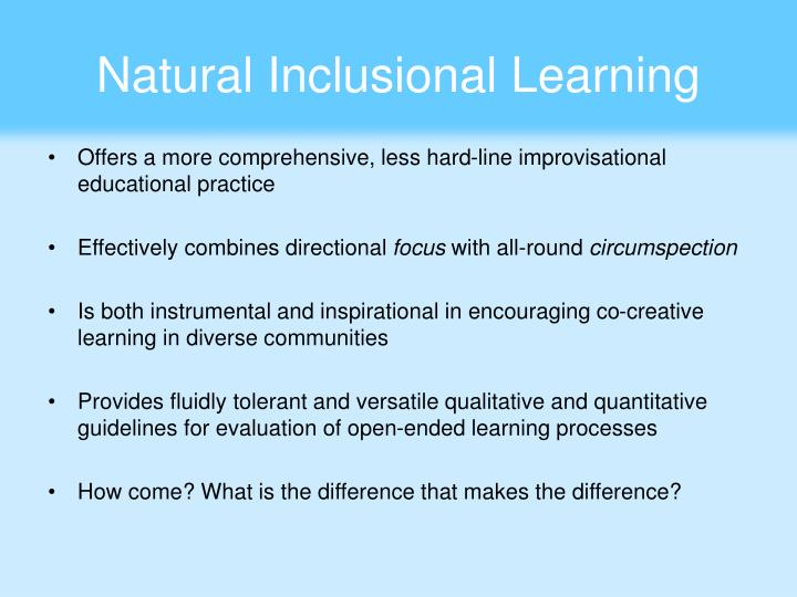Natural Inclusional Learning