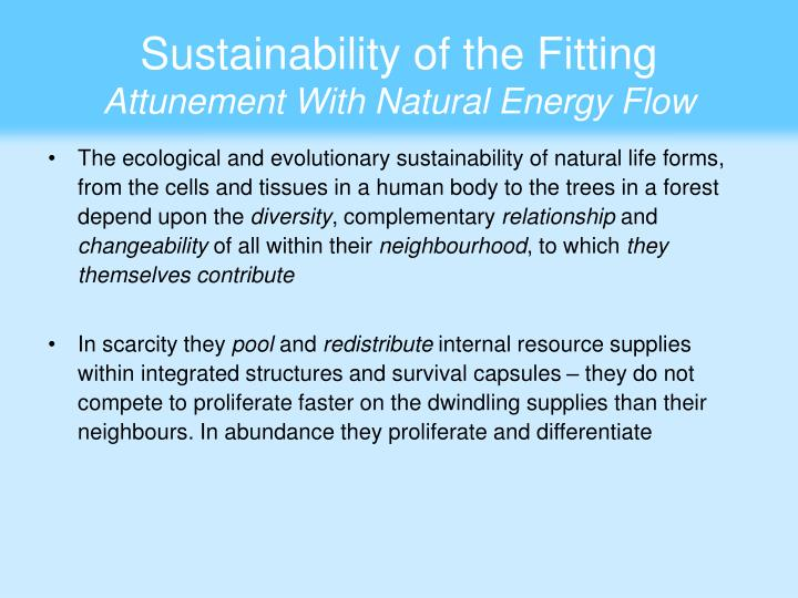 Sustainability of the Fitting