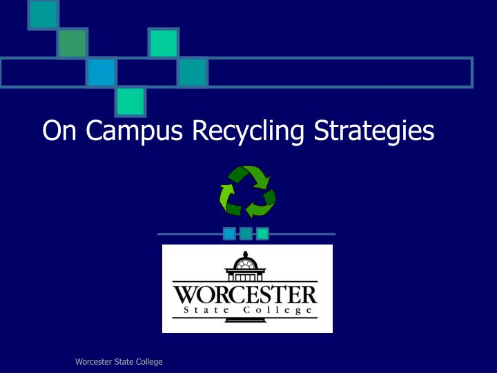 on campus recycling strategies n.