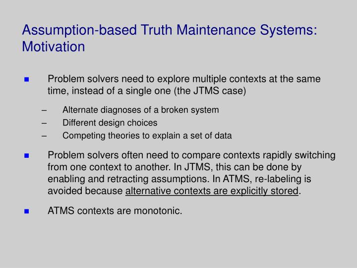 assumption based truth maintenance systems motivation n.