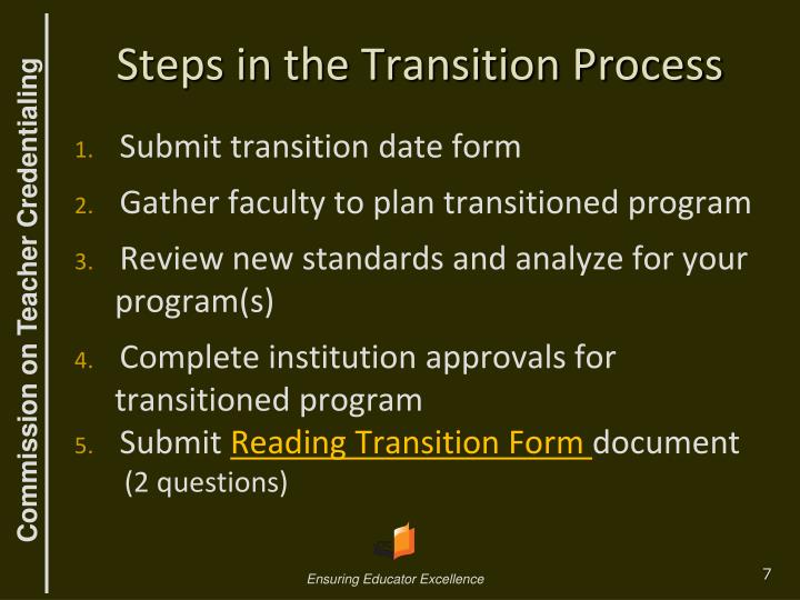 Steps in the Transition Process