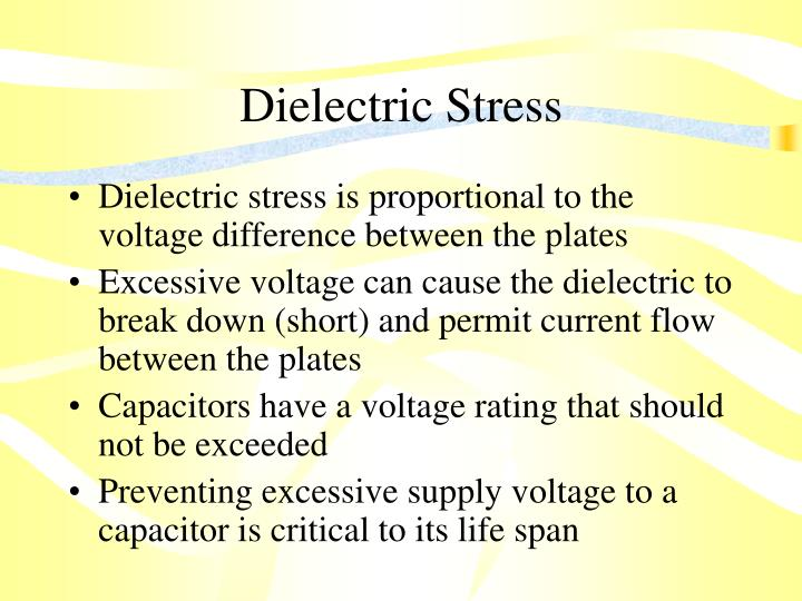 Dielectric Stress