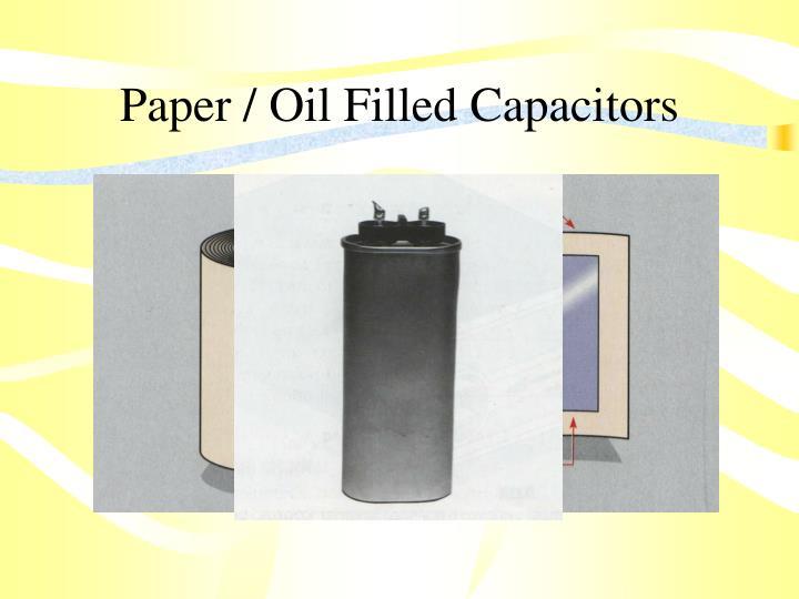 Paper / Oil Filled Capacitors