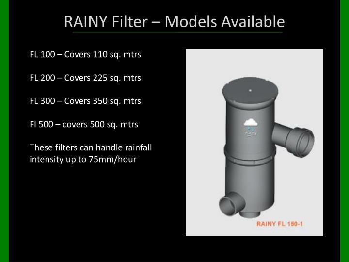 RAINY Filter – Models Available